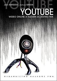 YouTube Wideo online i kultura uczestnictwa